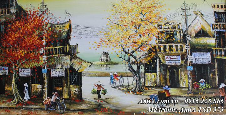 Toàn cảnh bức tranh sơn dầu mã 373 phố cổ hồ gươm khổ lớn