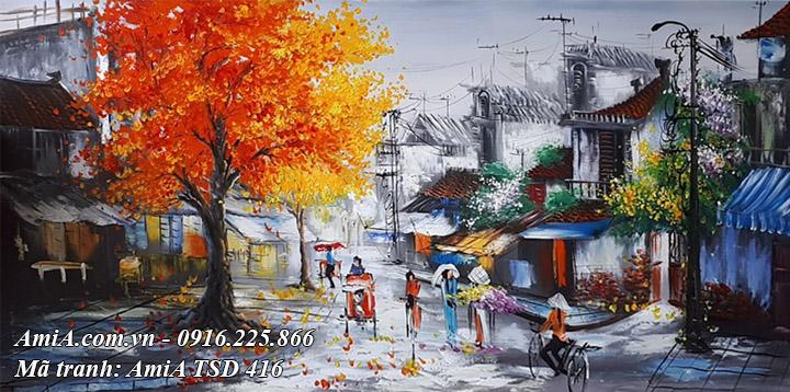 Hình ảnh phố cổ hà nội vẽ sơn dầu TSD 416